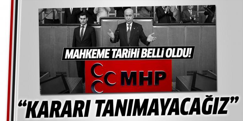 MHP mahkeme kararını tanımayacak
