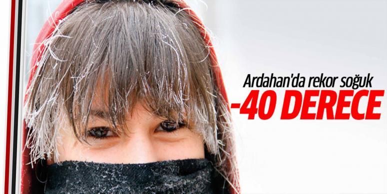 Ardahan'da rekor soğuk: -40 derece
