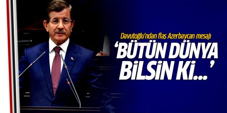 Davutoğlu'ndan flaş Azerbaycan mesajı!