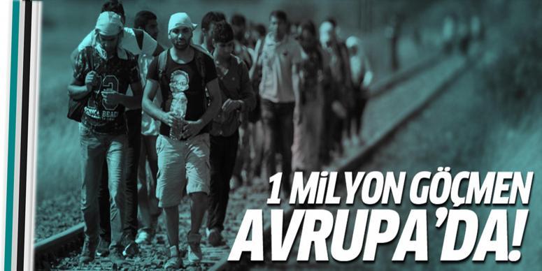 1 milyon göçmen Avrupa'da!