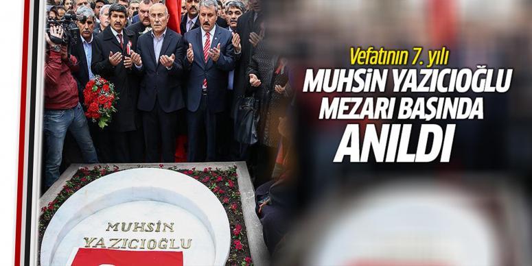Muhsin Yazıcıoğlu kabri başında dualarla anıldı