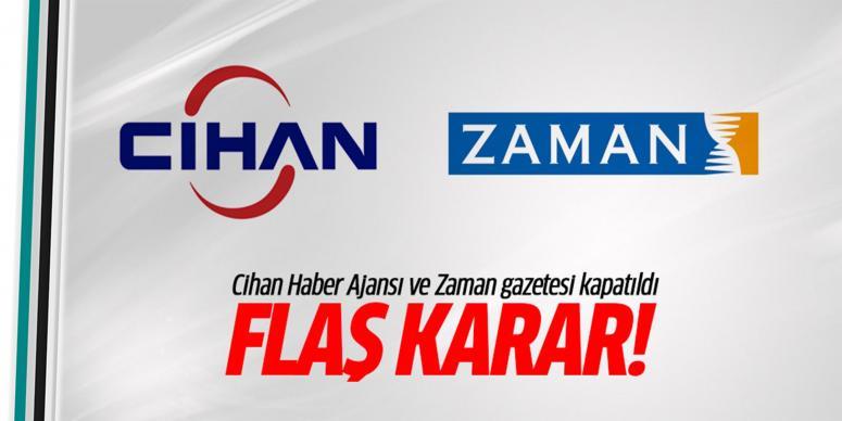 Cihan Haber Ajansı ve Zaman gazetesi kapatıldı