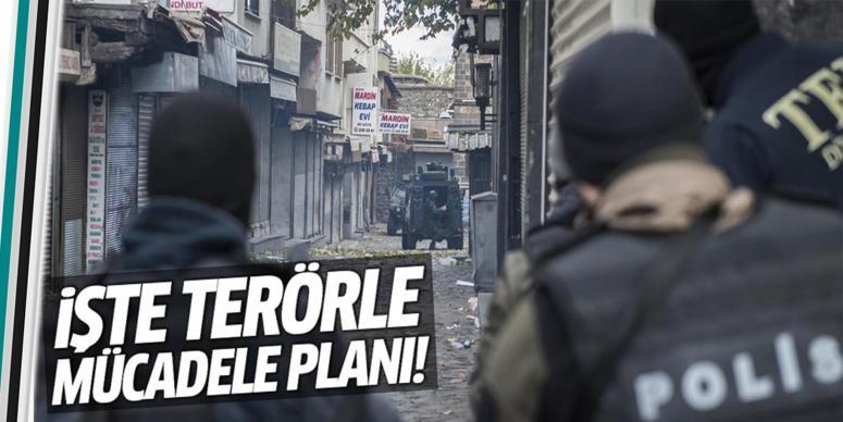 İşte terörle mücadele planı