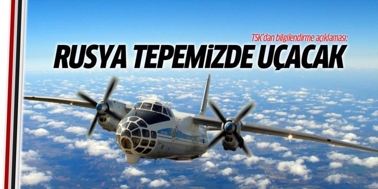 TSK'dan Rusya açıklaması