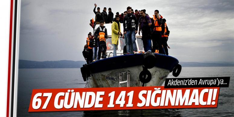 67 günde 141 bin sığınmacı geçti