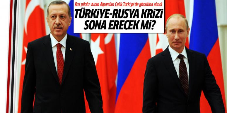 Türkiye-Rusya krizi sona erecek mi?