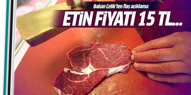 Etin fiyatı 15 TL...