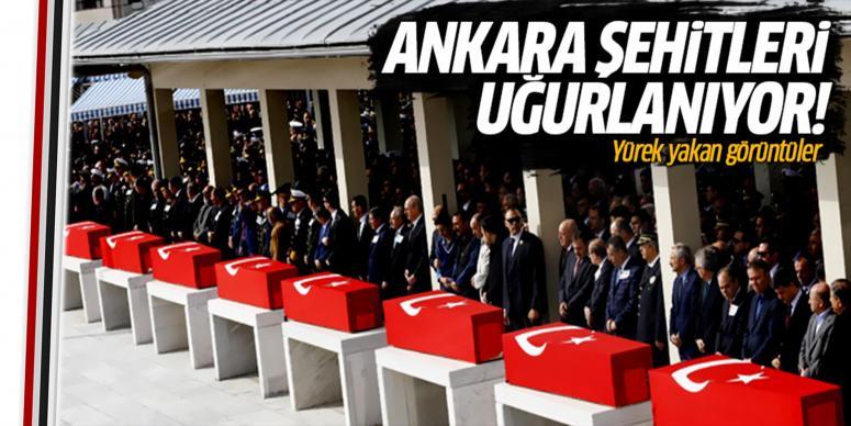 Ankara şehitleri uğurlanıyor