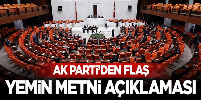 Ak Parti'den flaş milletvekili yemin metni açıklaması