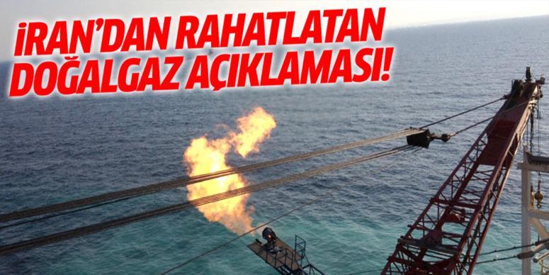 İran'dan rahatlatan doğalgaz açıklaması
