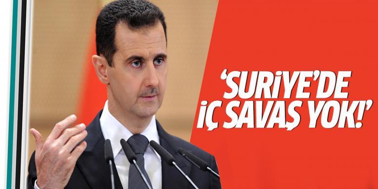 Suriye'de iç savaş yok