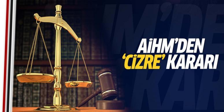 AİHM'den 'Cizre' kararı!