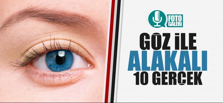 Gözle ilgili 10 inanılmaz gerçek