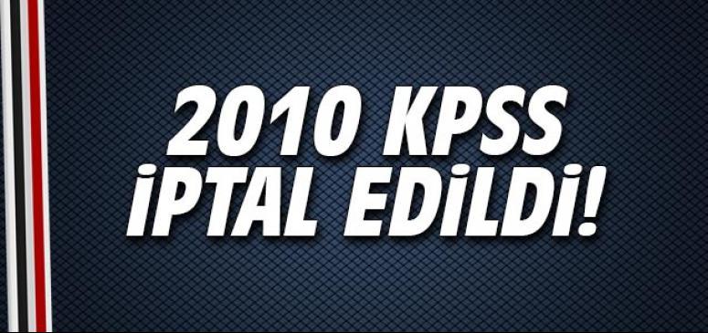 2010 KPSS iptal edildi!
