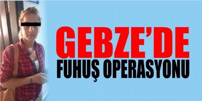 GEBZE'DE FUHUŞ BASKINI!