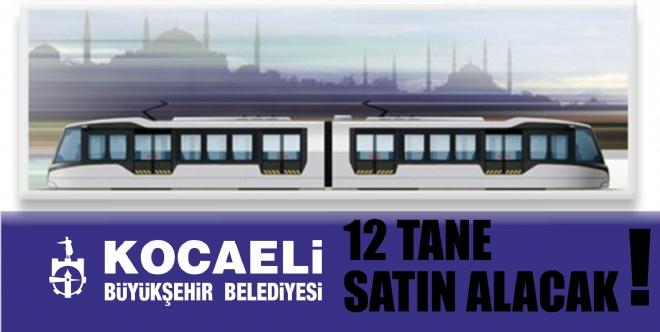 Büyükşehir tramvayları satın alıyor!