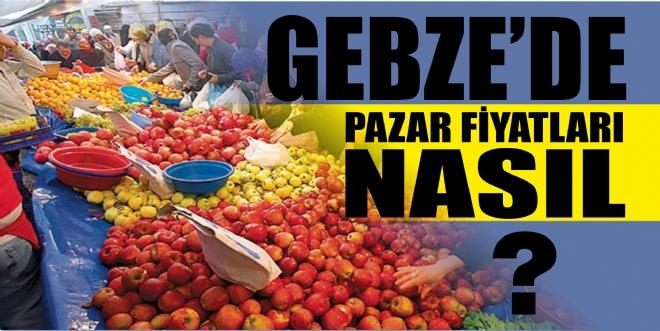 Gebze'de pazar fiyatları aynı!