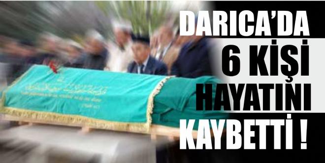 6 kişi vefat etti