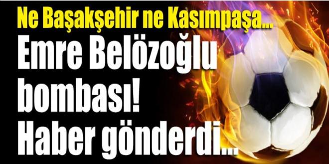 Emre Belözoğlu bombası!