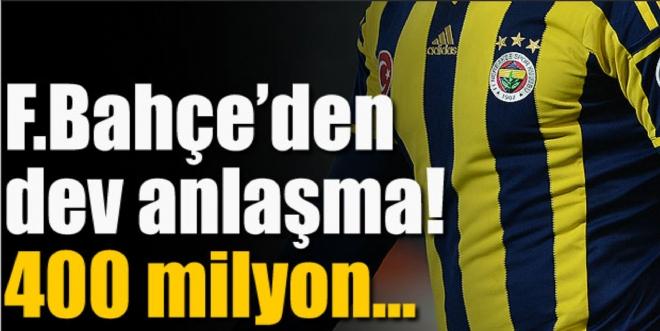 Fenerbahçe'ye 10 yıl için 400 milyon...