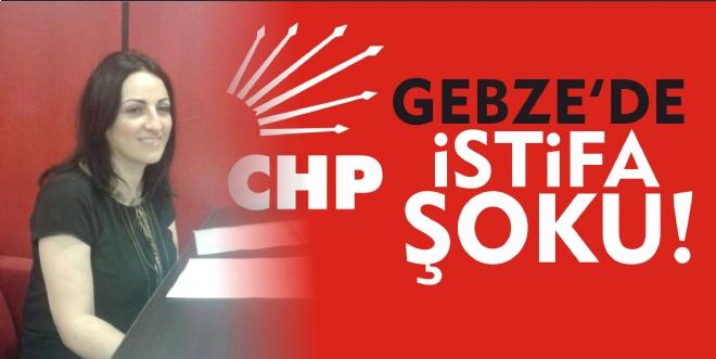 CHP GEBZE'DE İSTİFA ŞOKU...