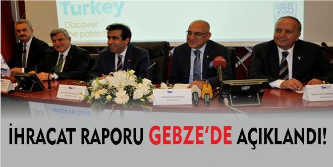 Haziran ayı ihracatı Gebze'de açıklandı