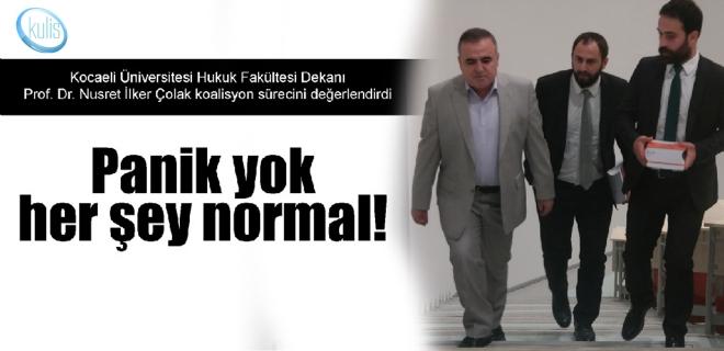 Panik yok, her şey normal!