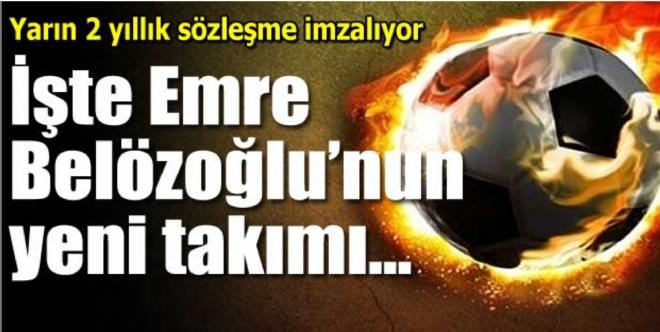 Emre Belözoğlu, Medipol Başakşehir'le anlaştı
