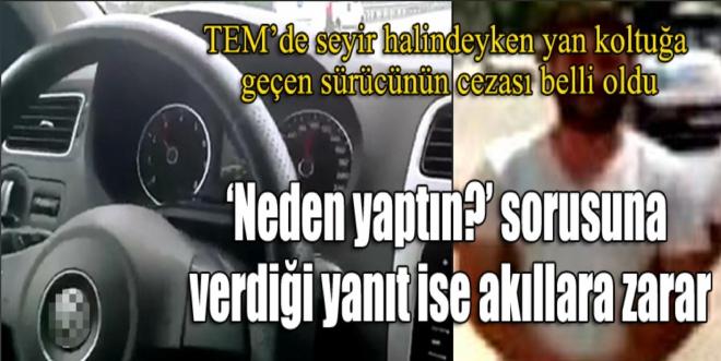 Seyir halinde yan koltuğu geçen sürücüye 346 lira para cezası
