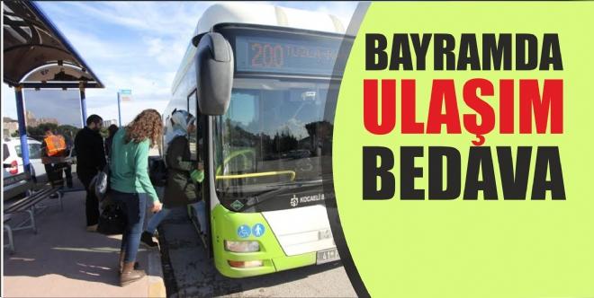 Bayram'da ulaşım 4 gün ücretsiz