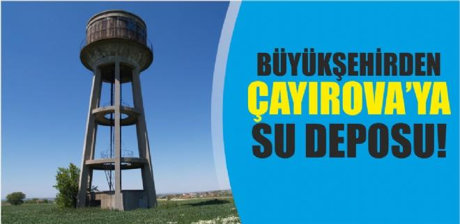 Büyükşehir'den Çayırova 'ya 3 adet su deposu