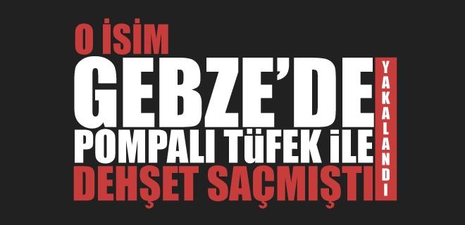 POMPALI FİRARİ YAKALANDI!