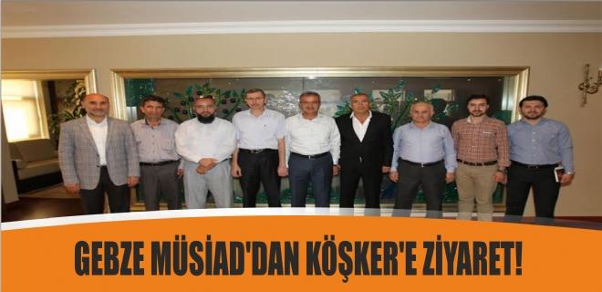 Müsiad yönetiminden Başkan Köşker'e ziyaret