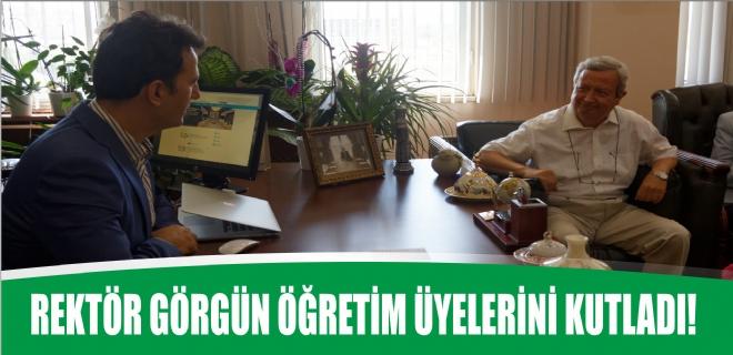 Rektör Görgün öğretim üyelerini kutladı