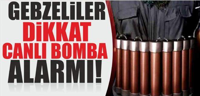 Canlı bomba alarmı