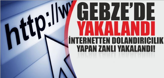 İnternet Dolandırıcısı yakayı ele verdi