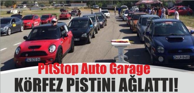PitStop Auto Garage Körfez pistini ağlattı!