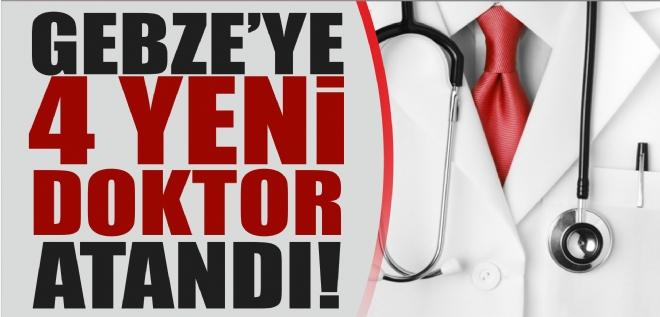 Gebze'ye doktor atandı