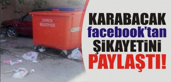 Karabacak Facebook'tan şikayetini paylaştı