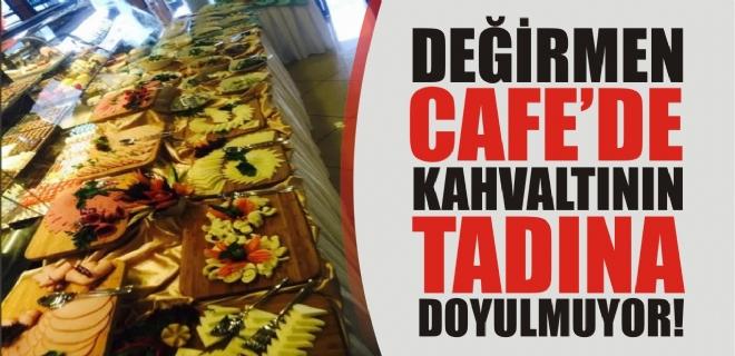 Değirmen Cafe ve Restaurant 'ta kahvaltı keyfi