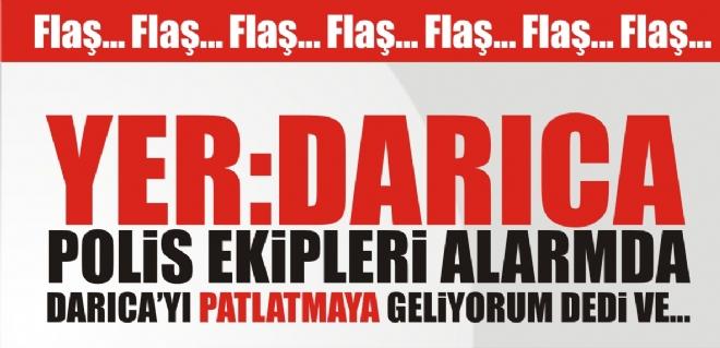 DARICA'YI PATLATMAYA GELİYORUM DEDİ VE..