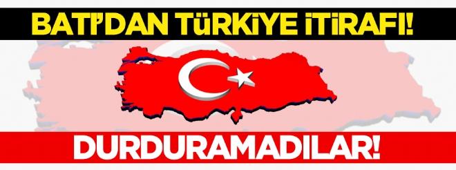 Batı'dan itiraf! Türkiye'yi durduramadılar