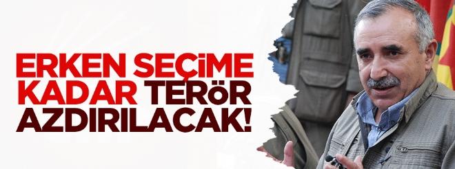 Erken seçime kadar terör azdırılacak!