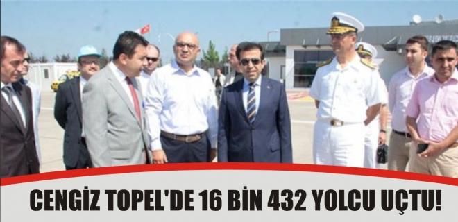 CENGİZ TOPEL'DE 16 BİN 432 YOLCU UÇTU!