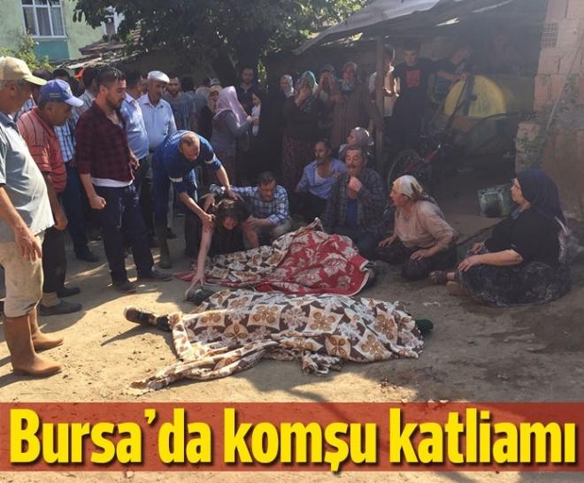 Bursa'da komşu katliamı