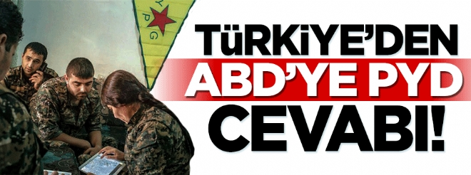 Türkiye'den ABD'ye PYD cevabı