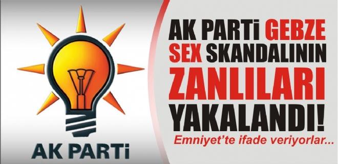 Ak PArti Gebze sex skandalının zanlıları yakalandı Emniyet'te ifade veriyorlar