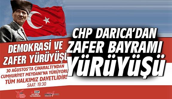 CHP Darıca'dan Zafer Bayramı Yürüyüşü