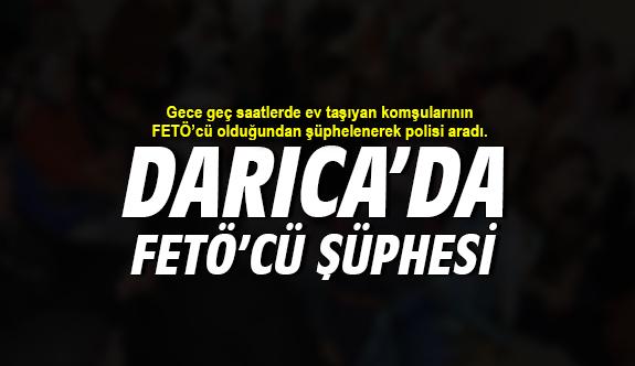 Darıca'da FETÖ'cü Şüphesi