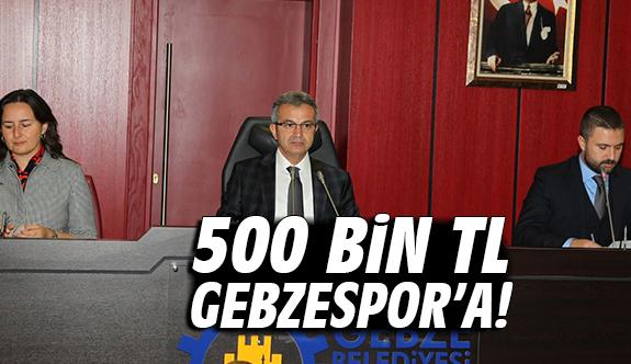 500 Bin TL Gebzespor'a!